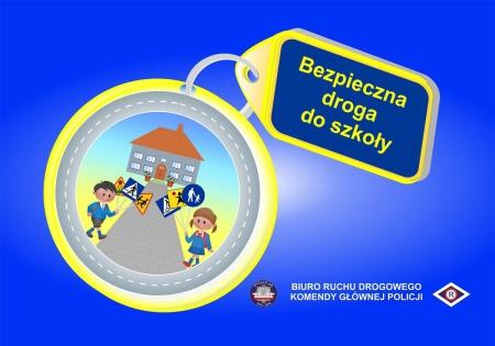 Bezpieczna droga do... i ze szkoły oraz bezpieczeństwo w sieci